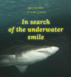 Igor Bondar, George Czaus. In search of the underwater smile